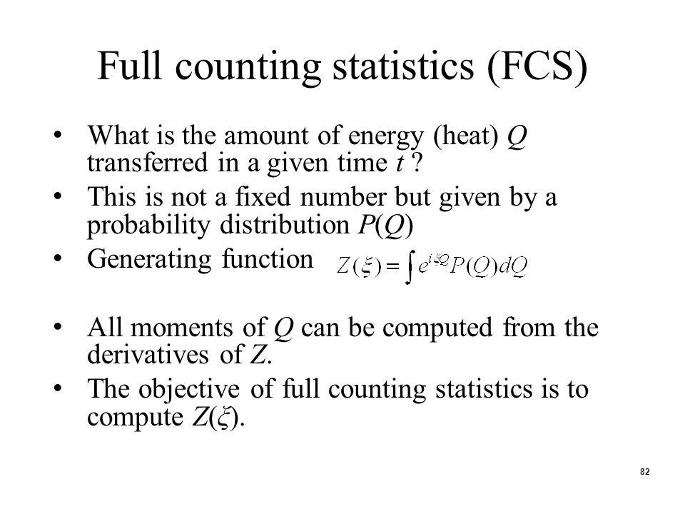 Full counting statistics (FCS)