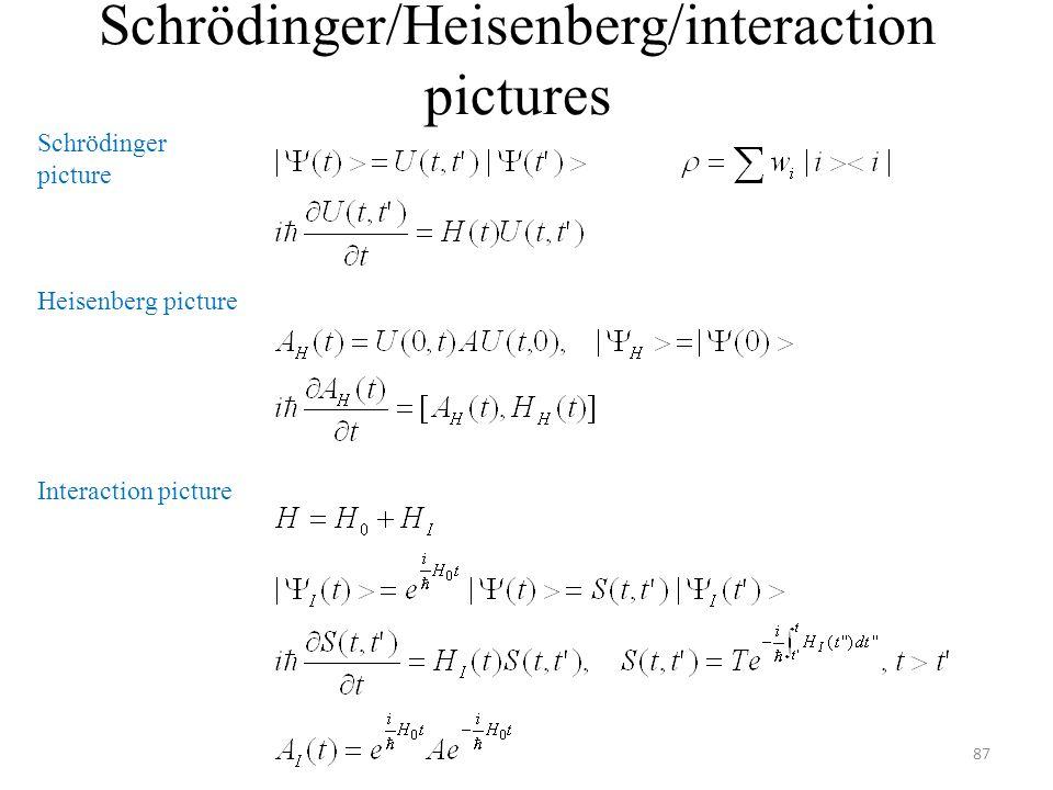 Schrödinger/Heisenberg/interaction pictures