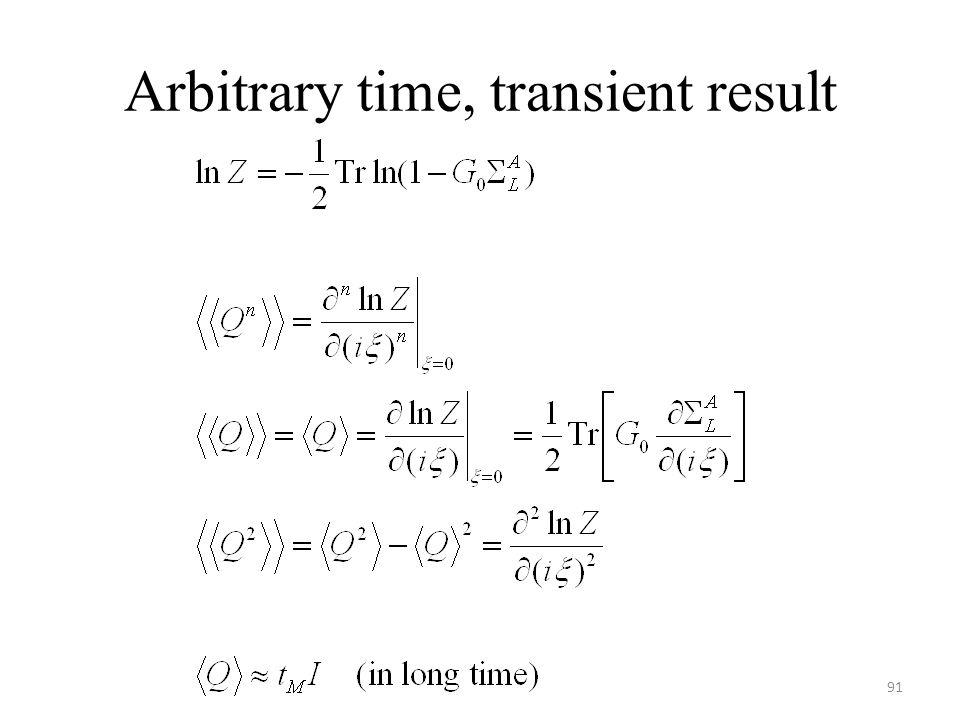 Arbitrary time, transient result