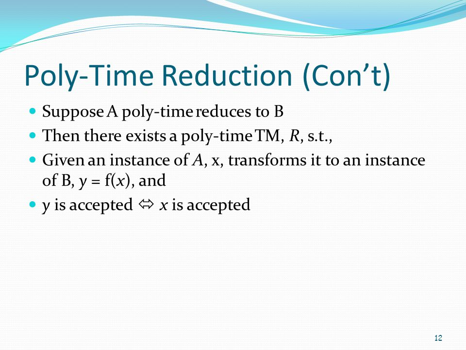 Poly-Time Reduction (Con't)