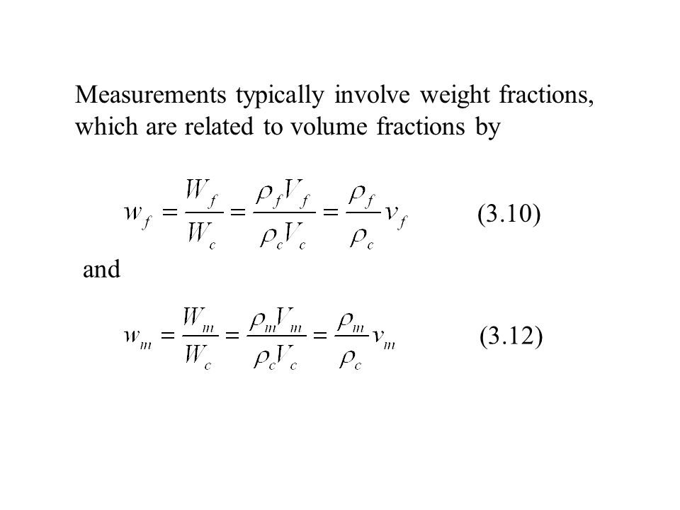 Measurements typically involve weight fractions,