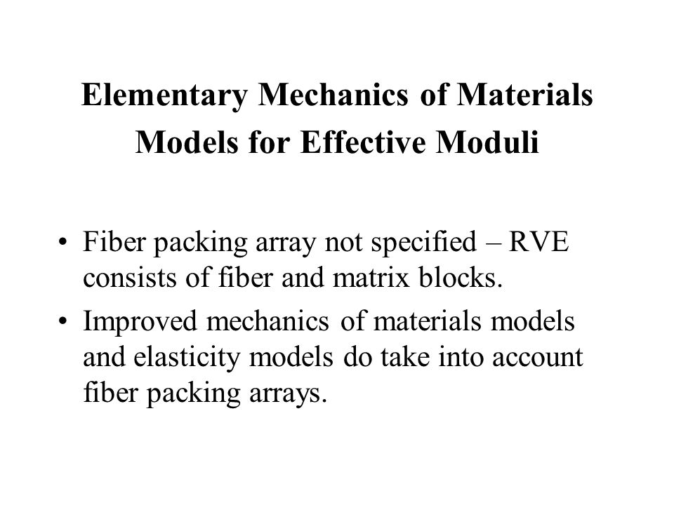 Elementary Mechanics of Materials Models for Effective Moduli