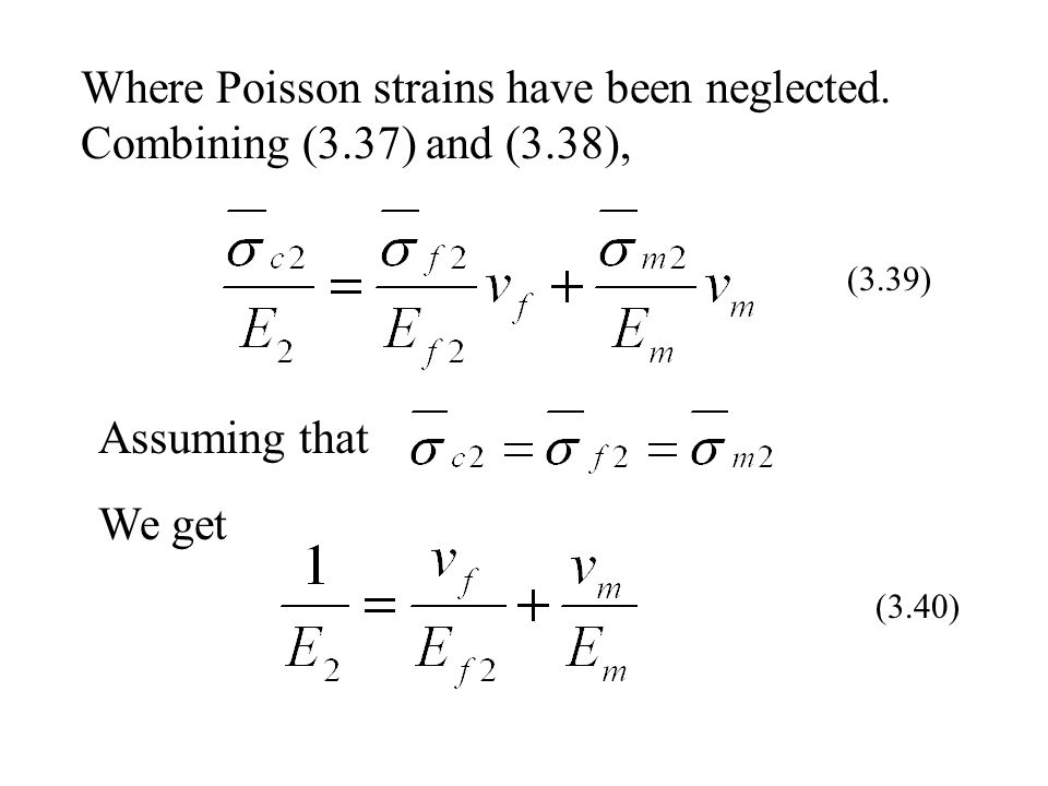 Where Poisson strains have been neglected. Combining (3. 37) and (3