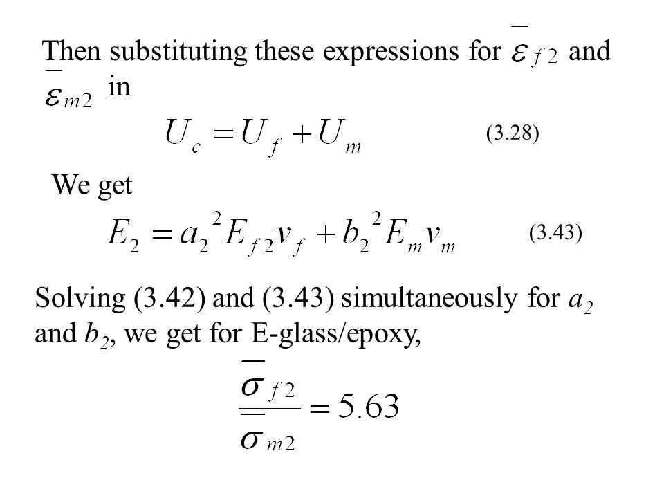Then substituting these expressions for and in