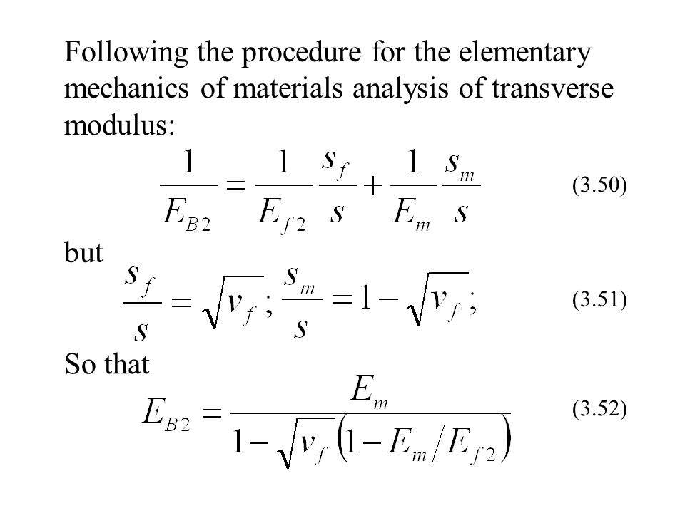 Following the procedure for the elementary mechanics of materials analysis of transverse modulus: