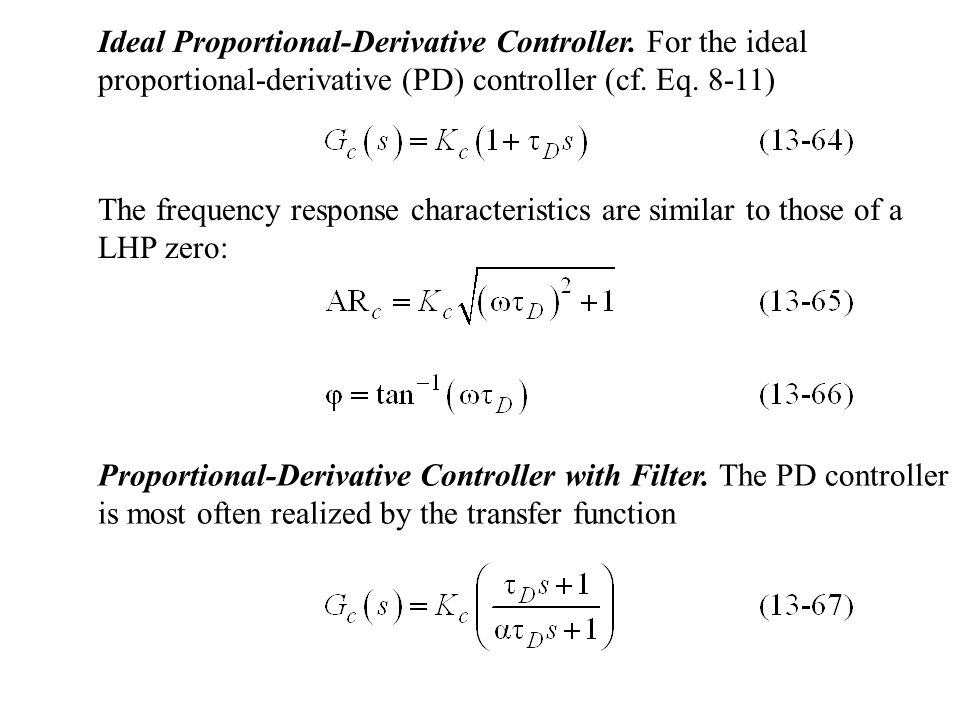 Ideal Proportional-Derivative Controller