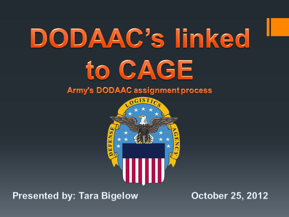 DODAAC's linked to CAGE Army s DODAAC assignment process
