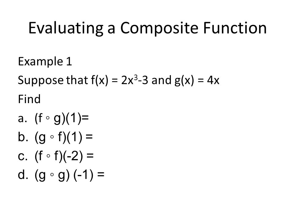 Evaluating a Composite Function