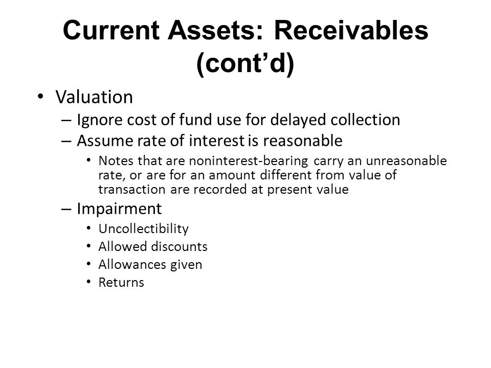 Current Assets: Receivables (cont'd)