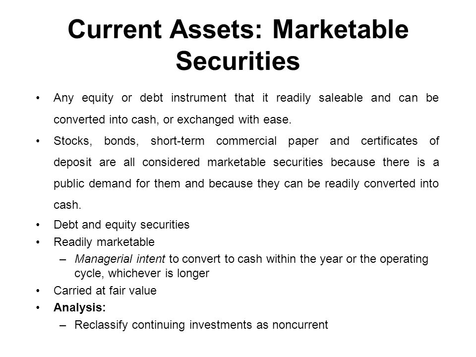 Current Assets: Marketable Securities