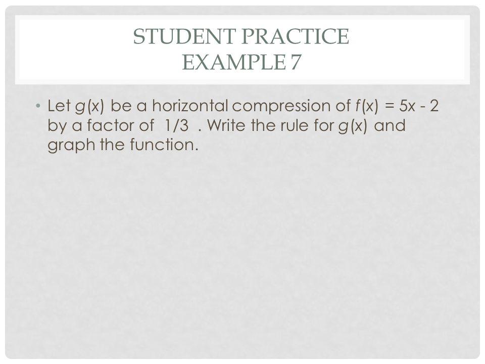 Student Practice Example 7
