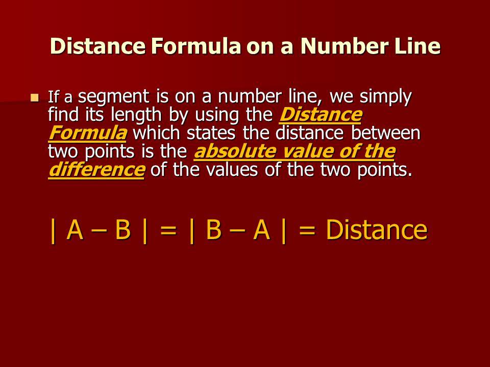 Distance Formula on a Number Line