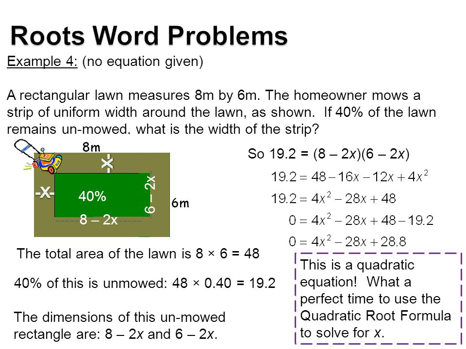 Roots Word Problems Example 4: (no equation given)