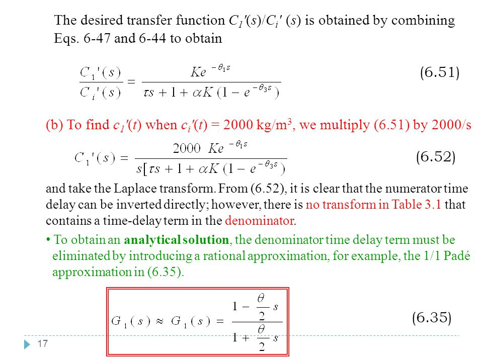 The desired transfer function C1 (s)/Ci (s) is obtained by combining Eqs. 6-47 and 6-44 to obtain