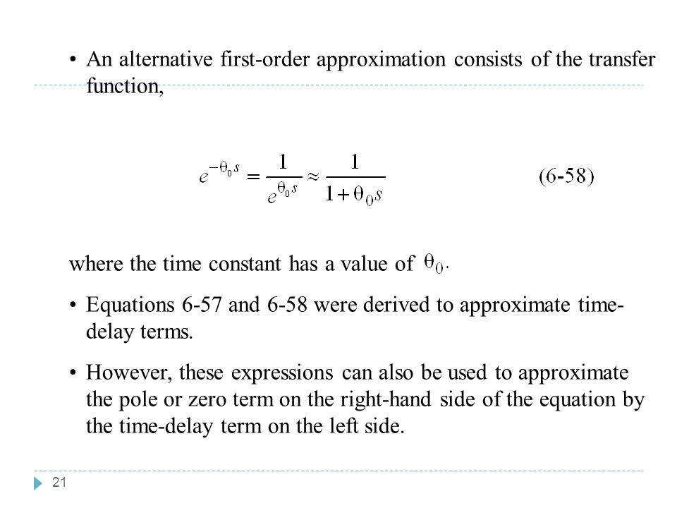 An alternative first-order approximation consists of the transfer function,