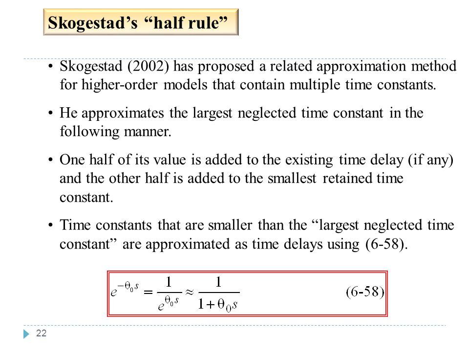 Chapter 6 Skogestad's half rule Chapter 6