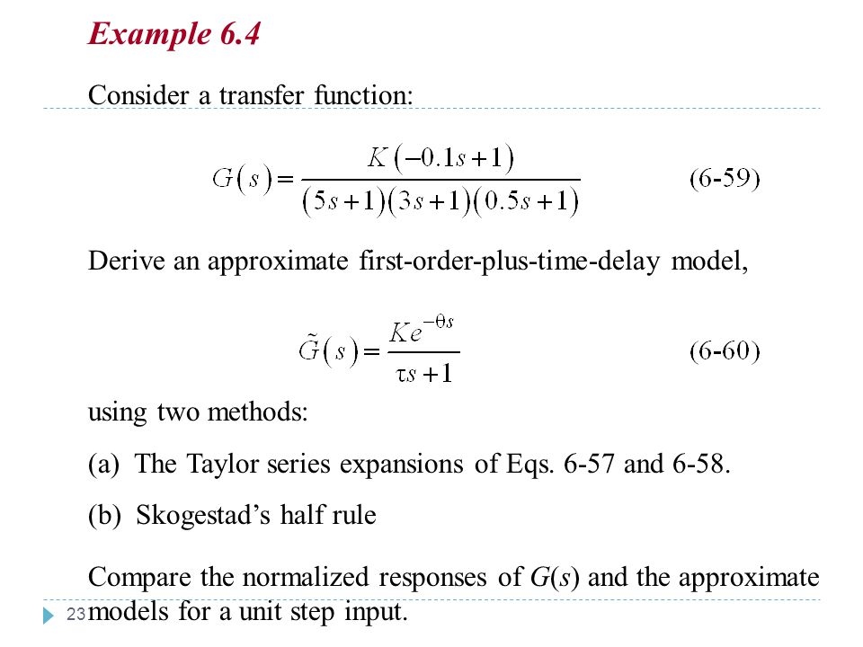 Chapter 6 Example 6.4 Chapter 6 Consider a transfer function: