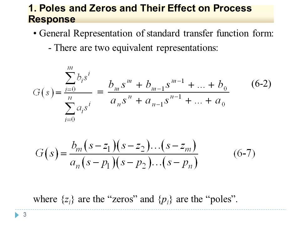 1. Poles and Zeros and Their Effect on Process Response