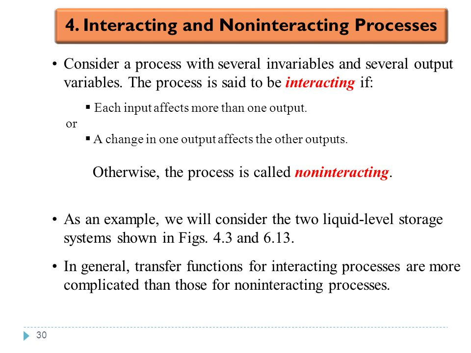 4. Interacting and Noninteracting Processes