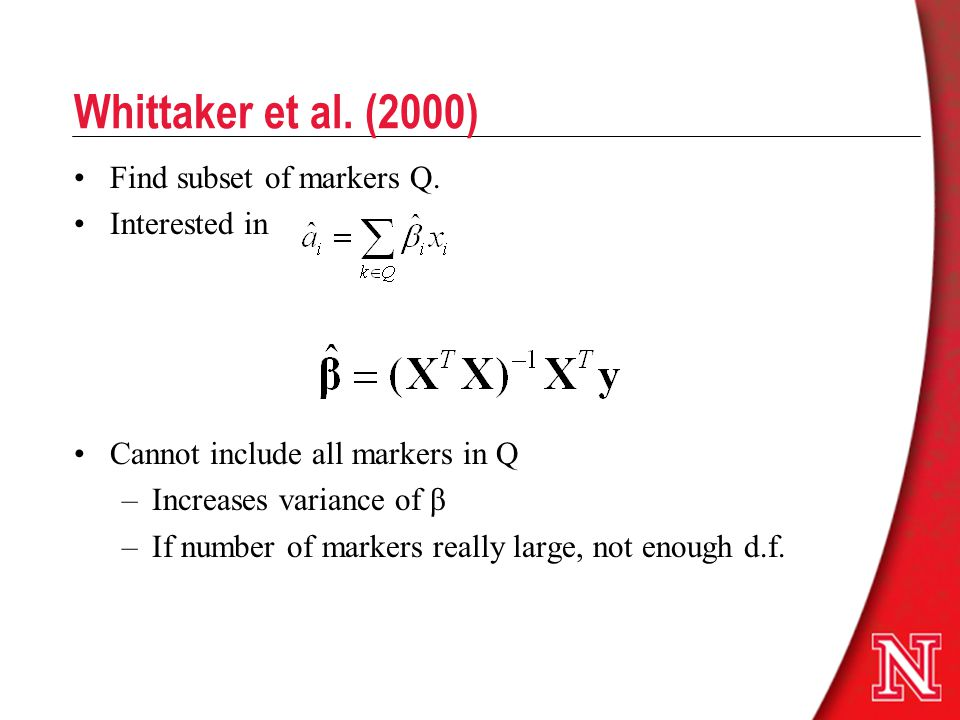 Whittaker et al. (2000) Find subset of markers Q. Interested in