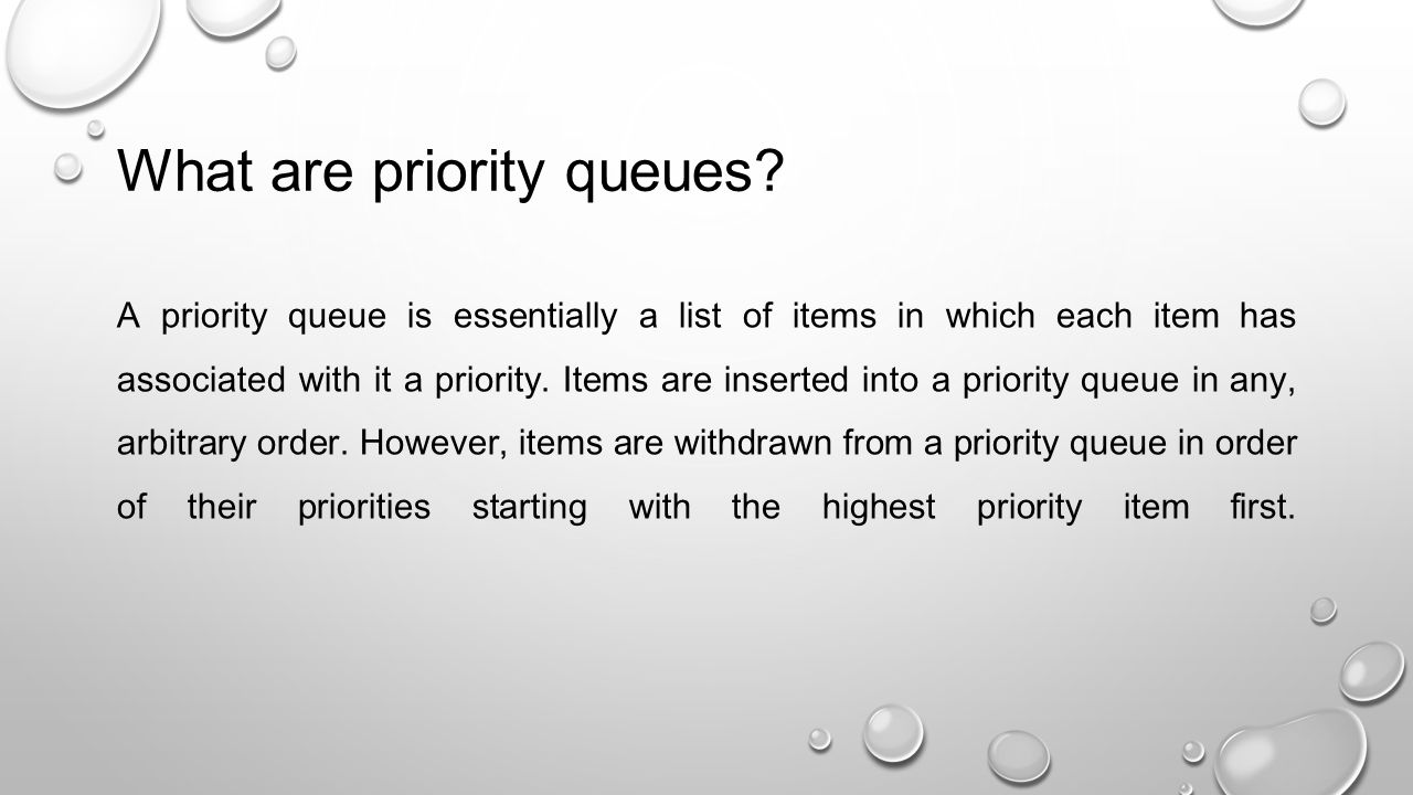 What are priority queues