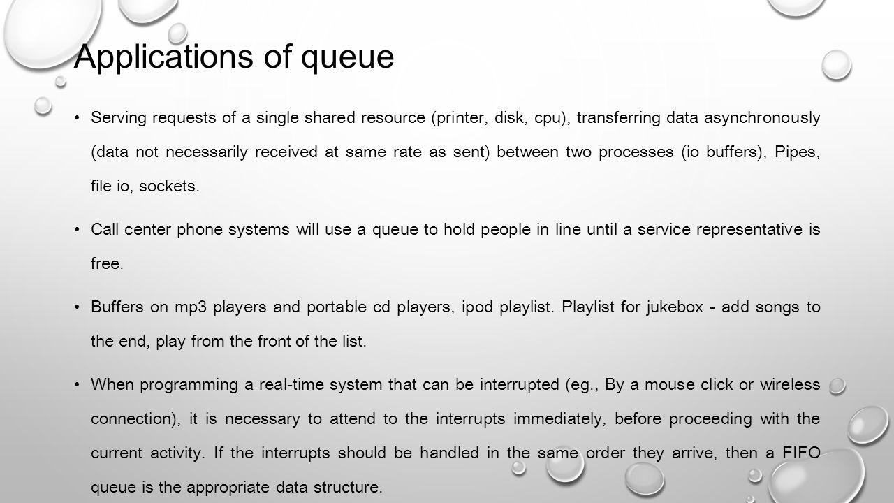 Applications of queue