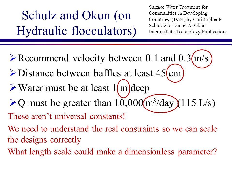 Schulz and Okun (on Hydraulic flocculators)