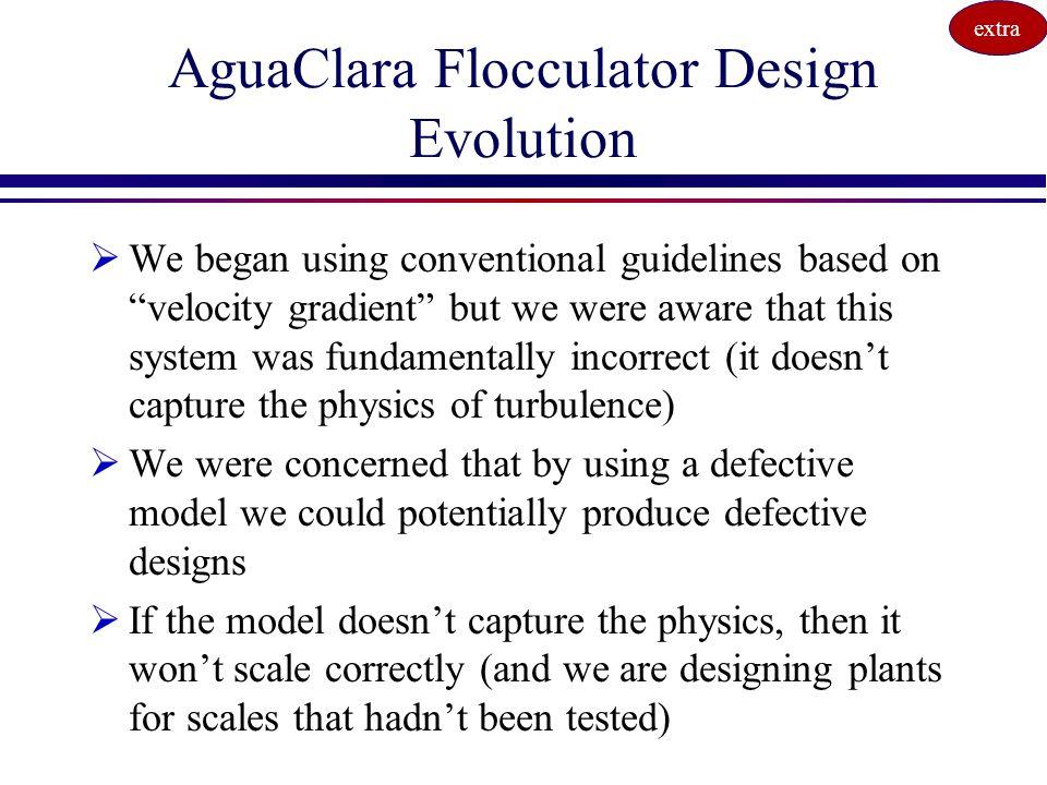 AguaClara Flocculator Design Evolution