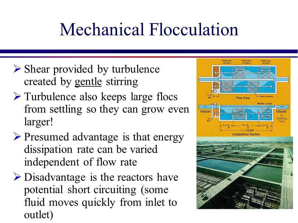 Mechanical Flocculation
