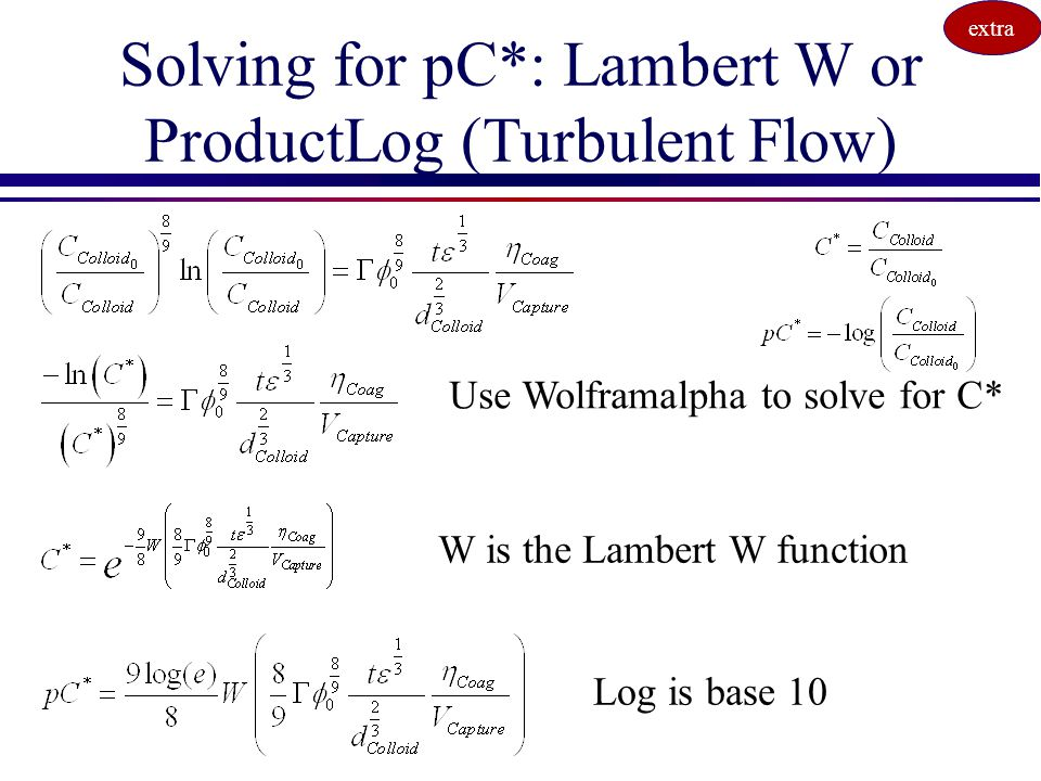Solving for pC*: Lambert W or ProductLog (Turbulent Flow)