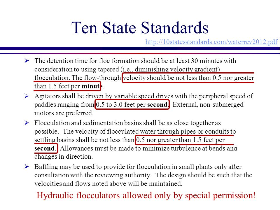 Ten State Standards http://10statesstandards.com/waterrev2012.pdf.