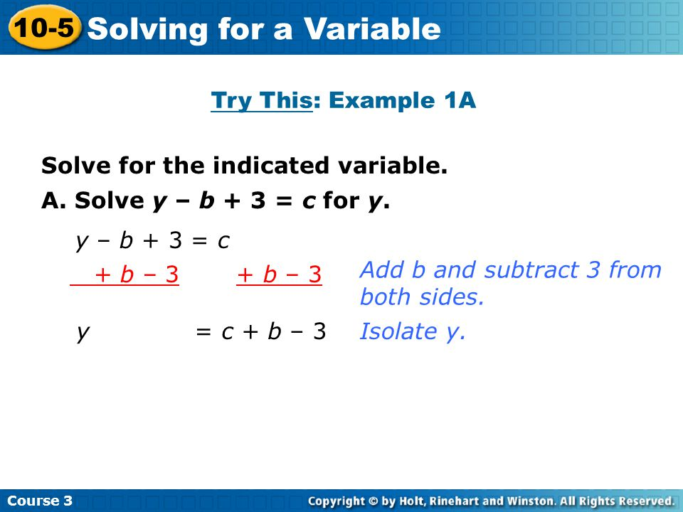 Solving for a Variable 10-5 Try This: Example 1A