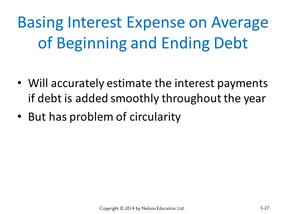 Basing Interest Expense on Average of Beginning and Ending Debt