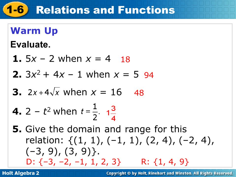 Warm Up Evaluate. 1. 5x – 2 when x = 4 2. 3x2 + 4x – 1 when x = 5