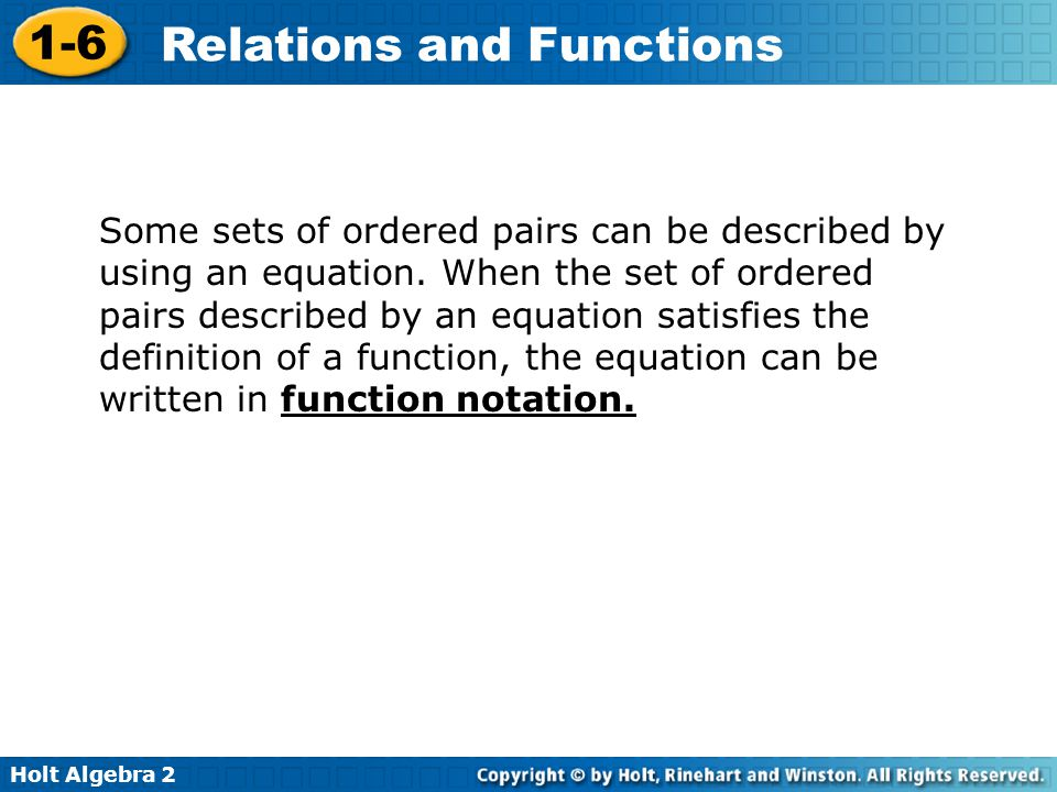 Some sets of ordered pairs can be described by using an equation