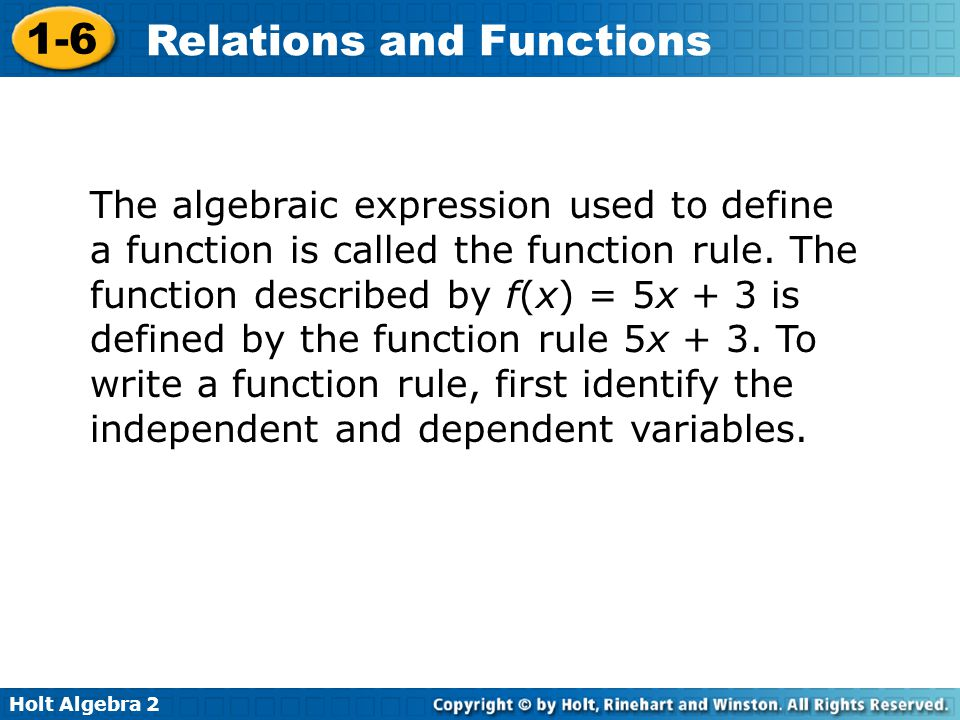 The algebraic expression used to define a function is called the function rule.