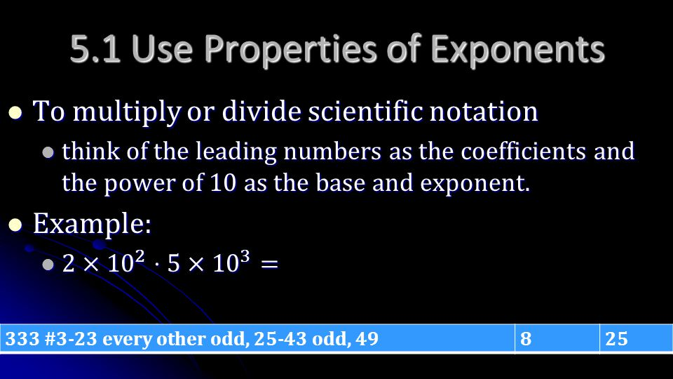 5.1 Use Properties of Exponents
