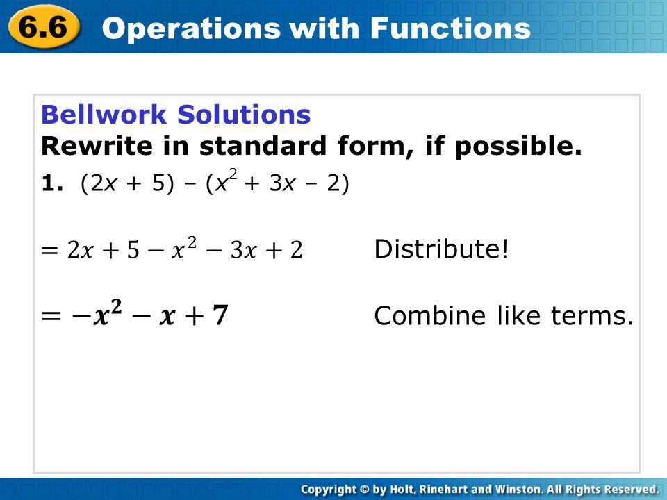 =− 𝒙 𝟐 −𝒙+𝟕 Combine like terms.