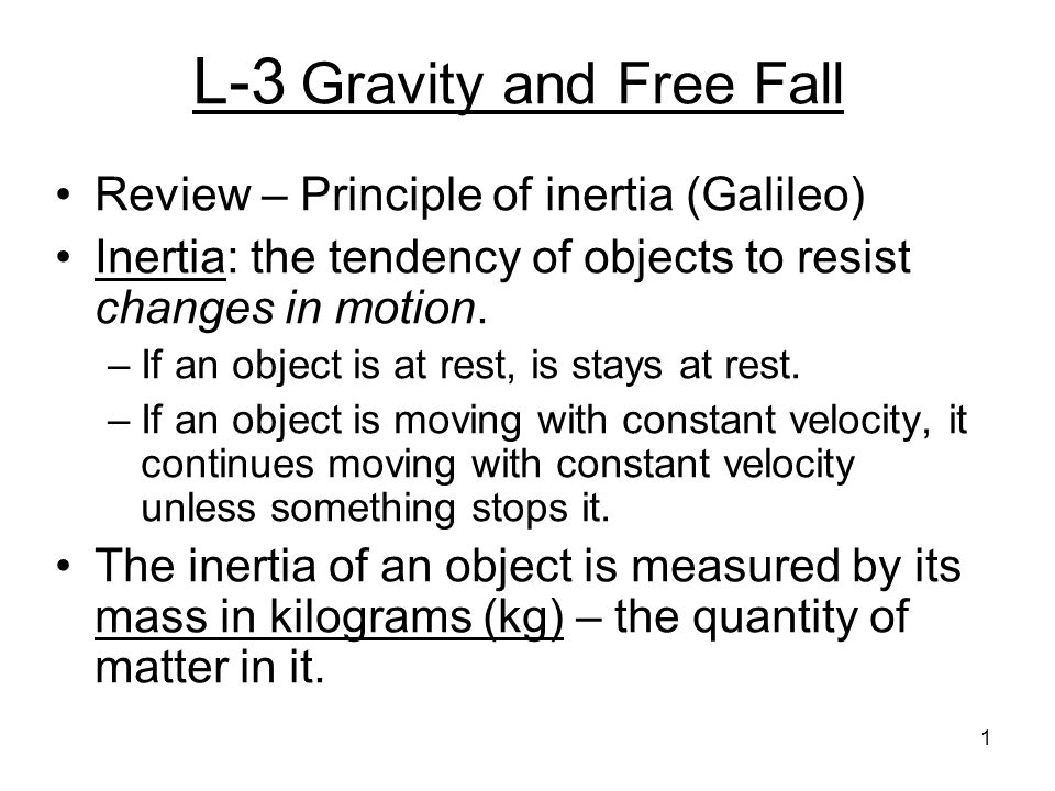 L-3 Gravity and Free Fall