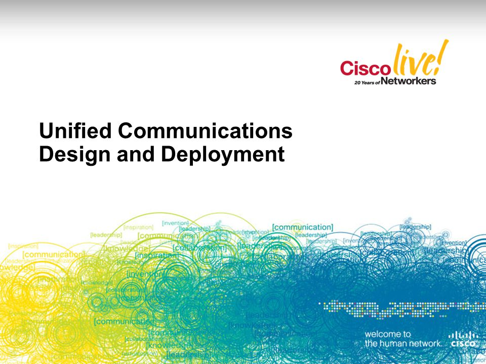 Unified Communications Design and Deployment