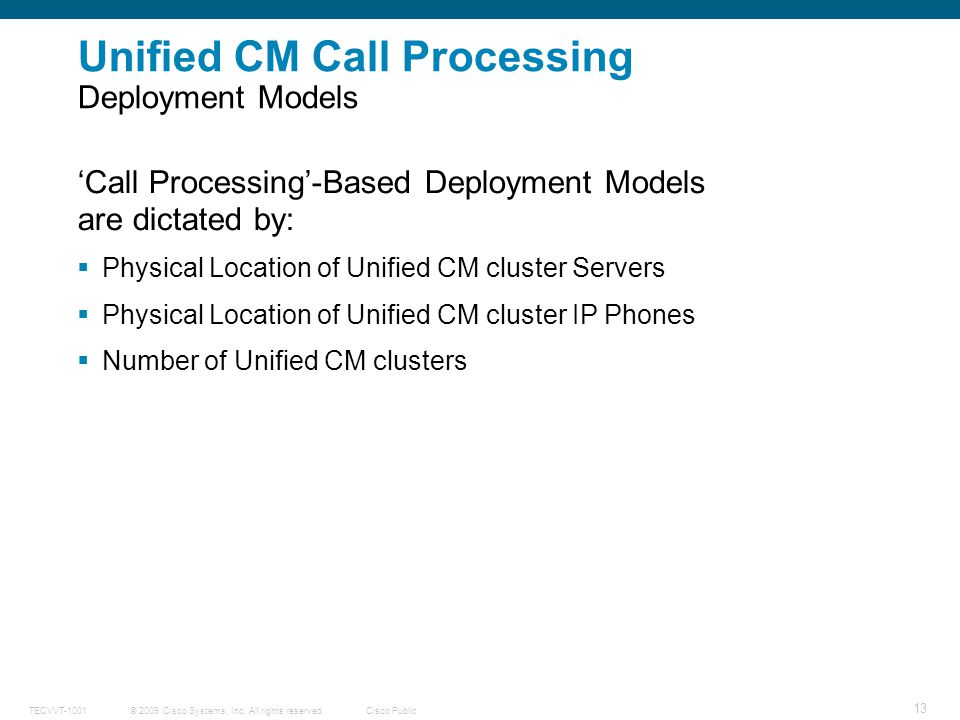 Unified CM Call Processing Deployment Models