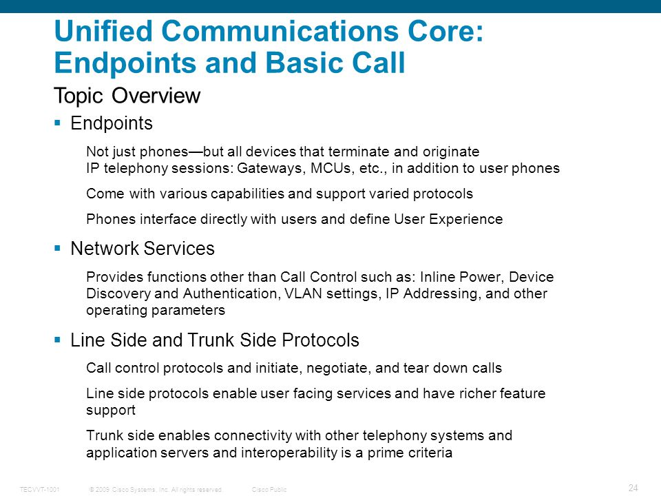 Unified Communications Core: Endpoints and Basic Call