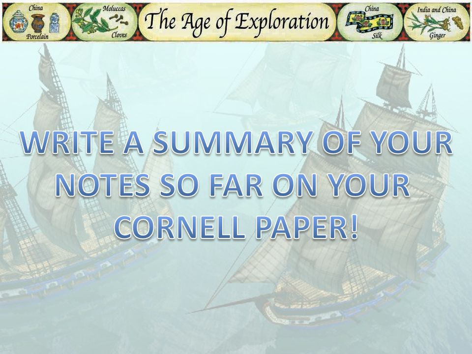 WRITE A SUMMARY OF YOUR NOTES SO FAR ON YOUR CORNELL PAPER!