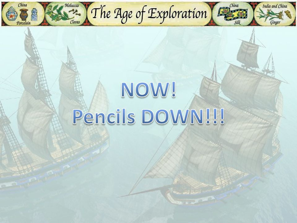 NOW! Pencils DOWN!!!