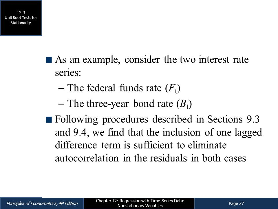 As an example, consider the two interest rate series:
