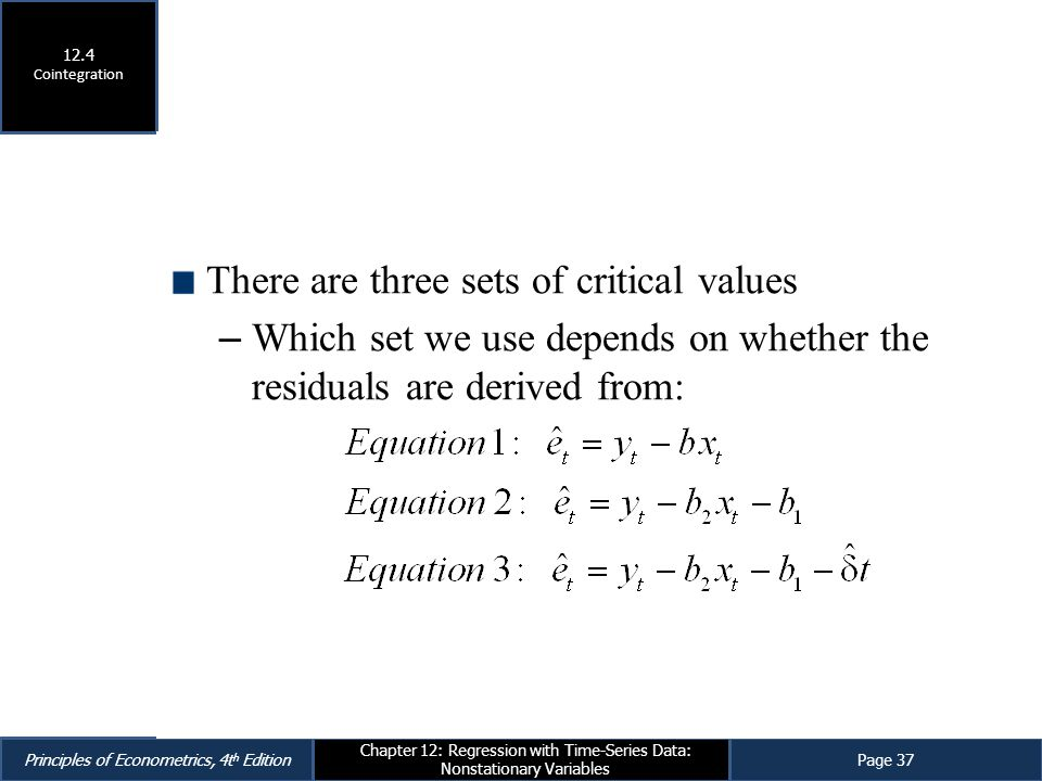There are three sets of critical values