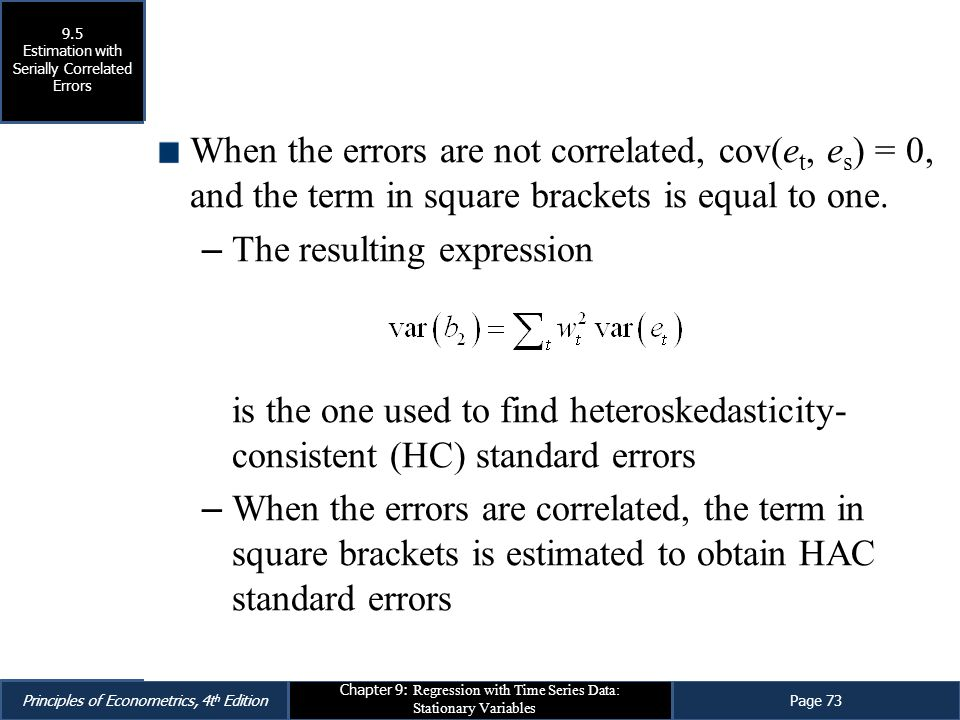 Estimation with Serially Correlated Errors