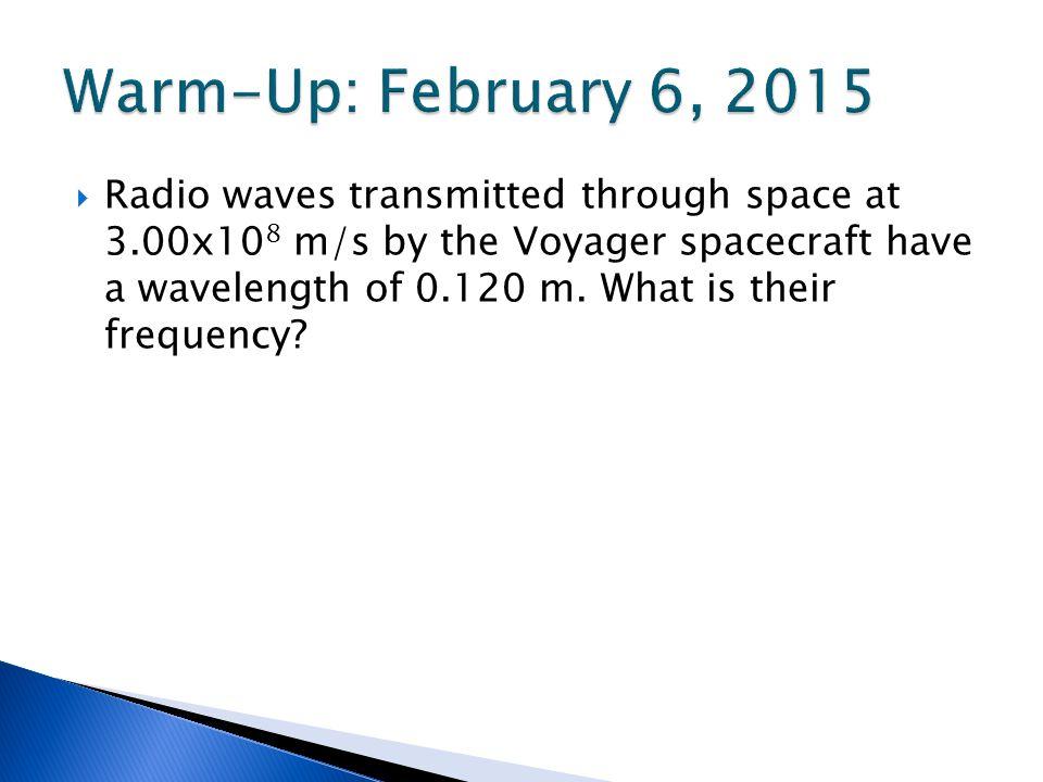 Warm-Up: February 6, 2015