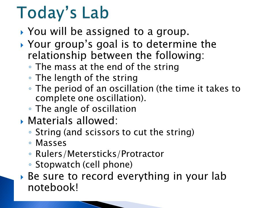 Today's Lab You will be assigned to a group.