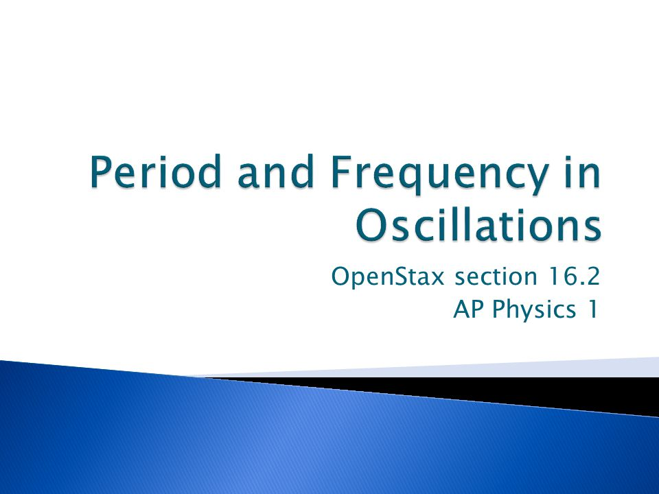 Period and Frequency in Oscillations